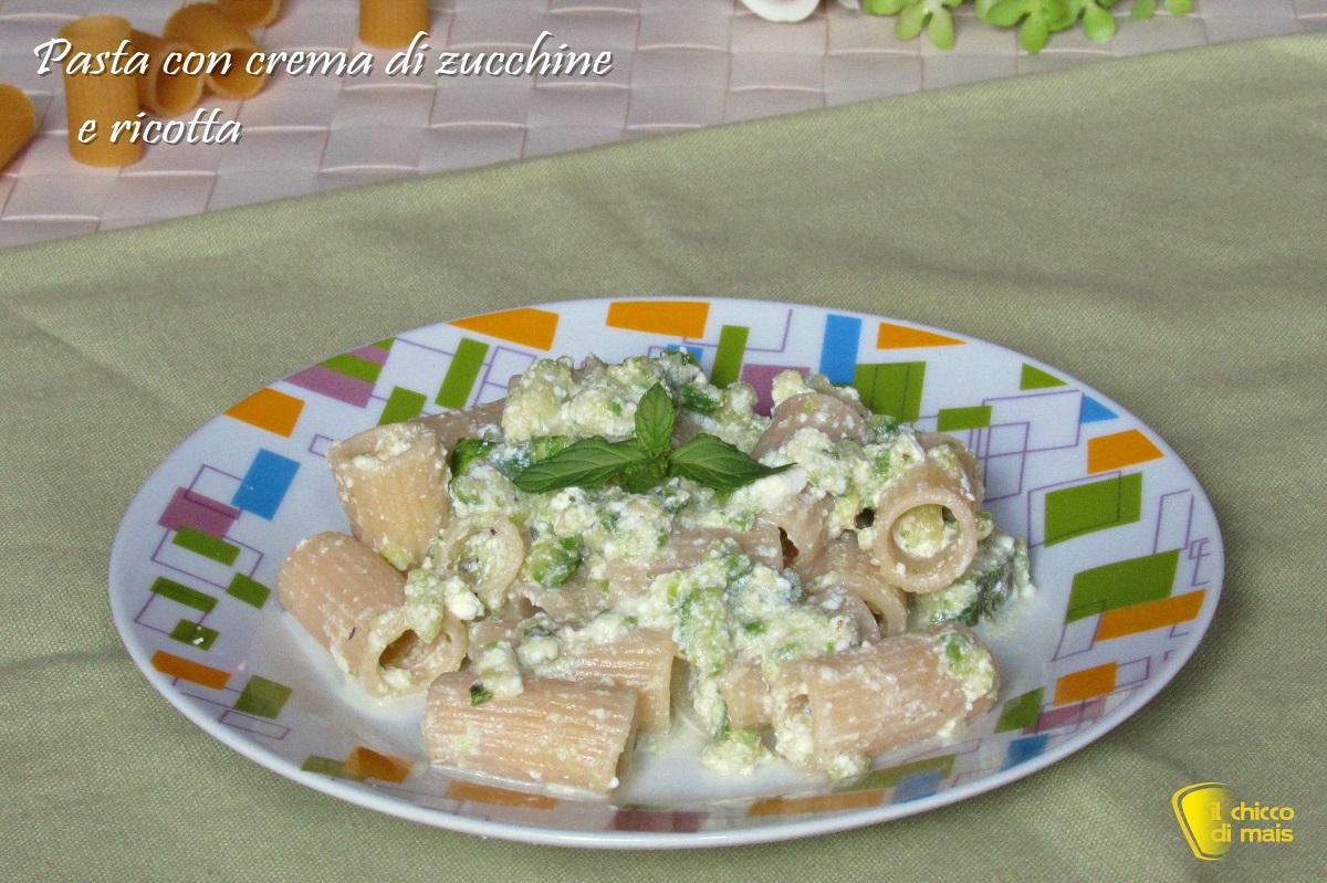 Pasta con crema di zucchine e ricotta ricetta leggera poche calorie senza grassi il chicco di mais