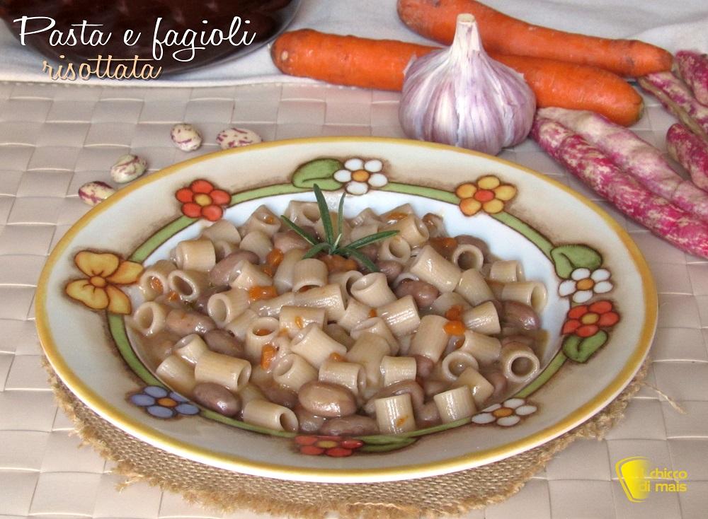 pasta e fagioli risottata ricetta facile pasta e fagioli cremosa senza frullare il chicco di mais
