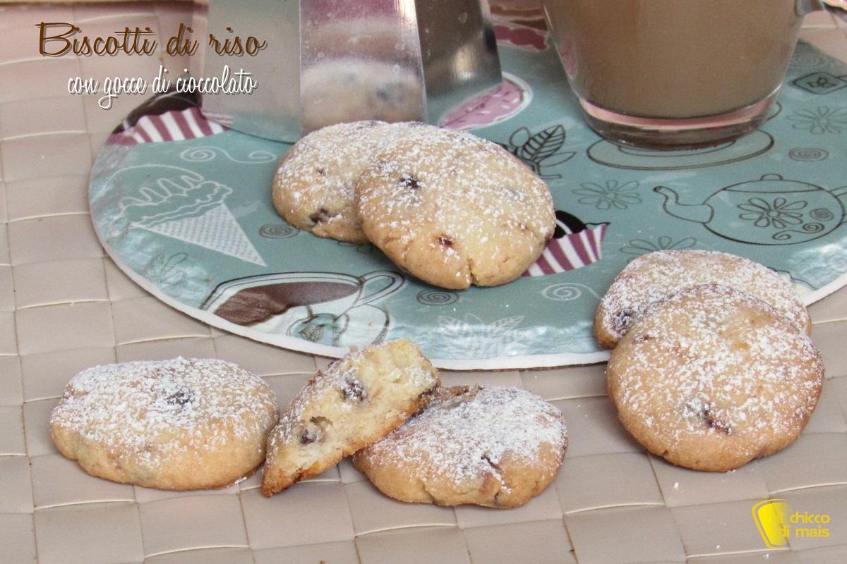 biscotti di riso con gocce di cioccolato ricetta facile senza glutine biscotti non si sbriciolano il chicco di mais