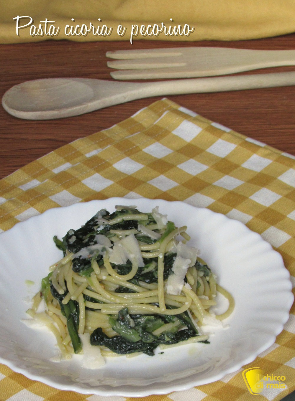 verticale_Pasta cicoria e pecorino cremosa mantecata ricetta spaghetti con cicoria il chicco di mais