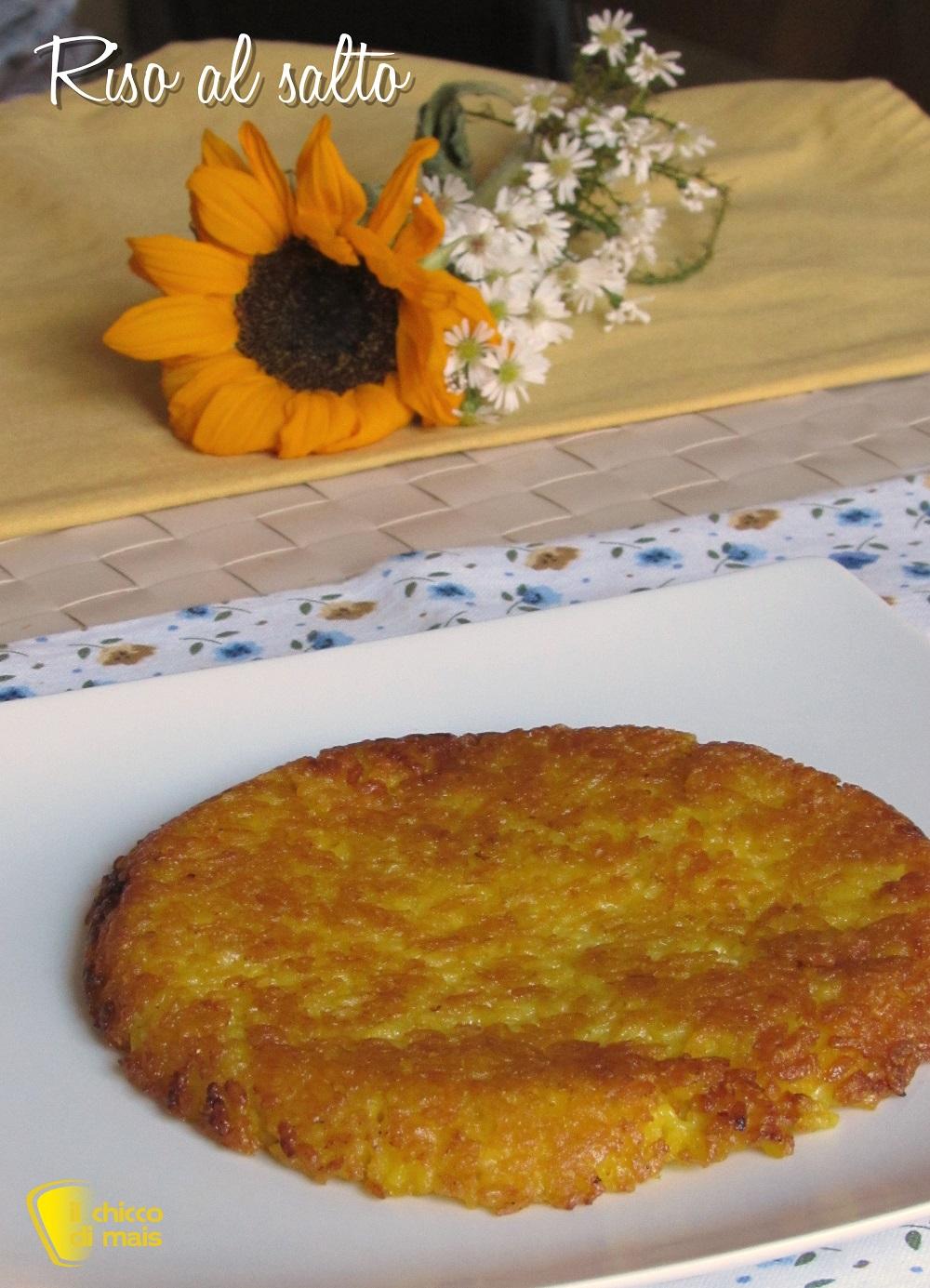 verticale_riso al salto ricetta risotto allo zafferano ripassato in padella il chicco di mais