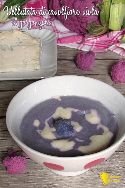 verticale_vellutata di cavolfiore viola al gorgonzola ricetta facile e raffinata il chicco di mais