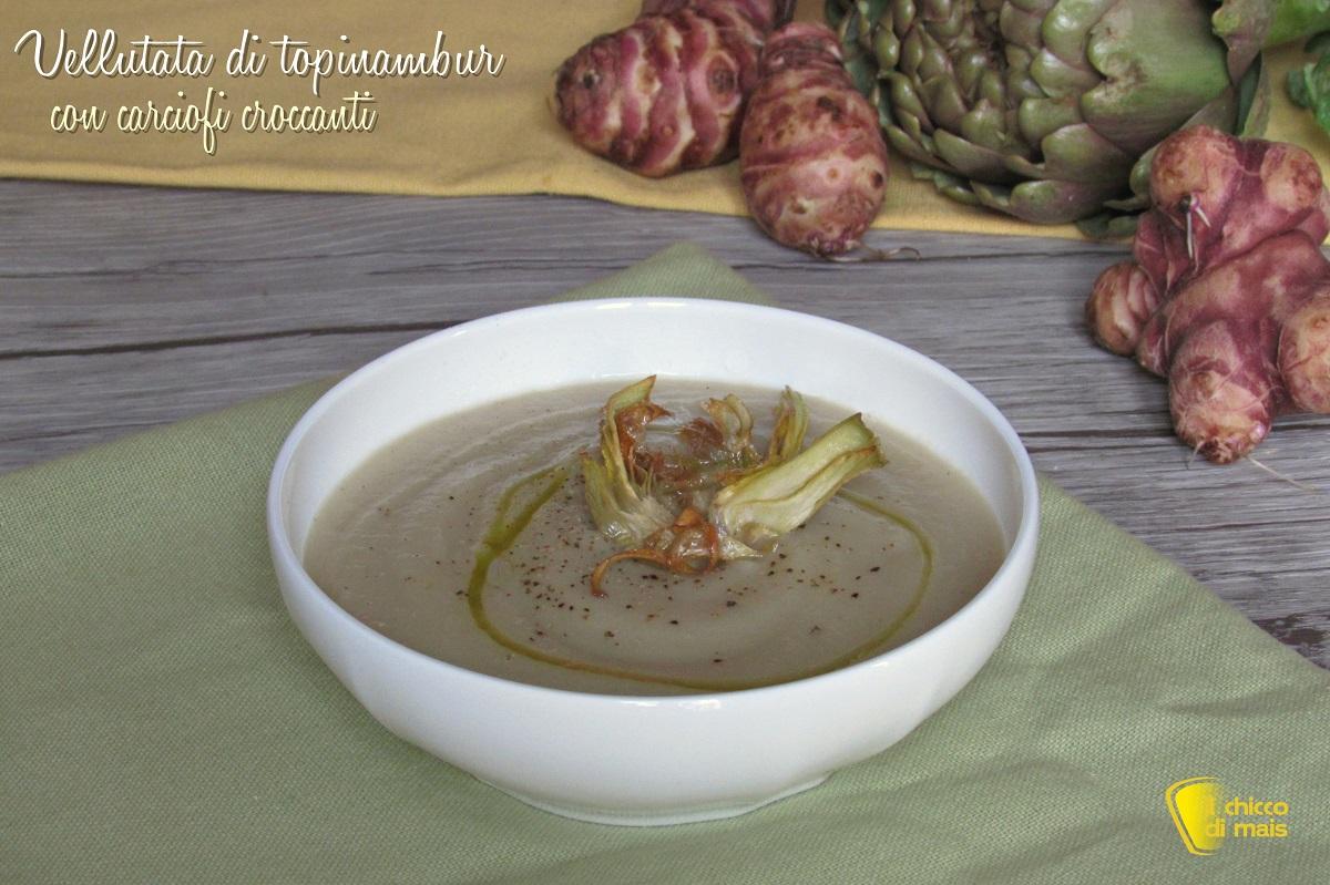 vellutata di topinambur con carciofi croccanti ricetta light senza patate il chicco di mais