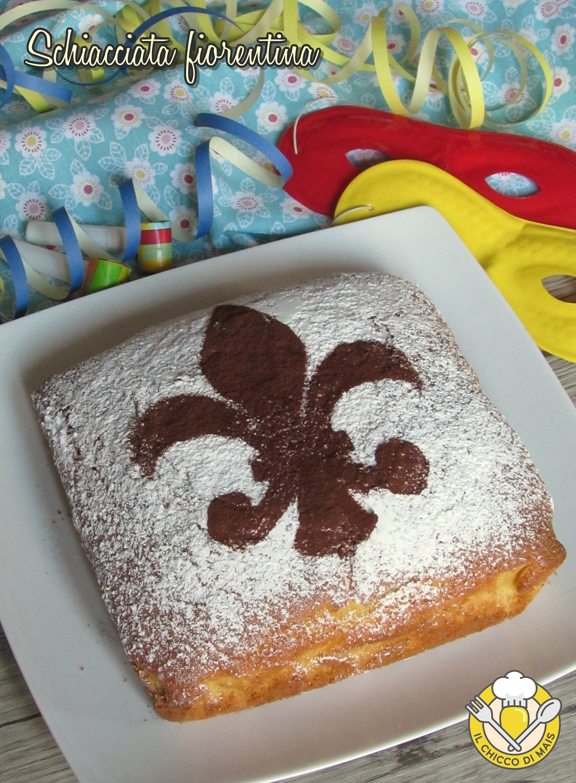 verticale_schiacciata fiorentina ricetta dolce di carnevale soffice il chicco di mais
