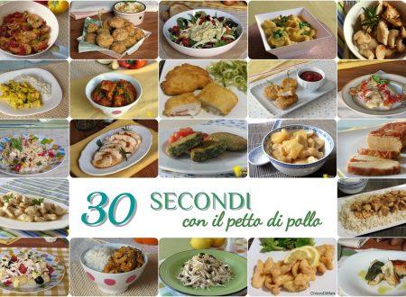30 secondi con il petto di pollo: ricette veloci