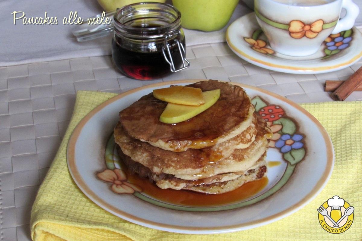 pancakes alle mele ricetta facile e veloce il chicco di mais