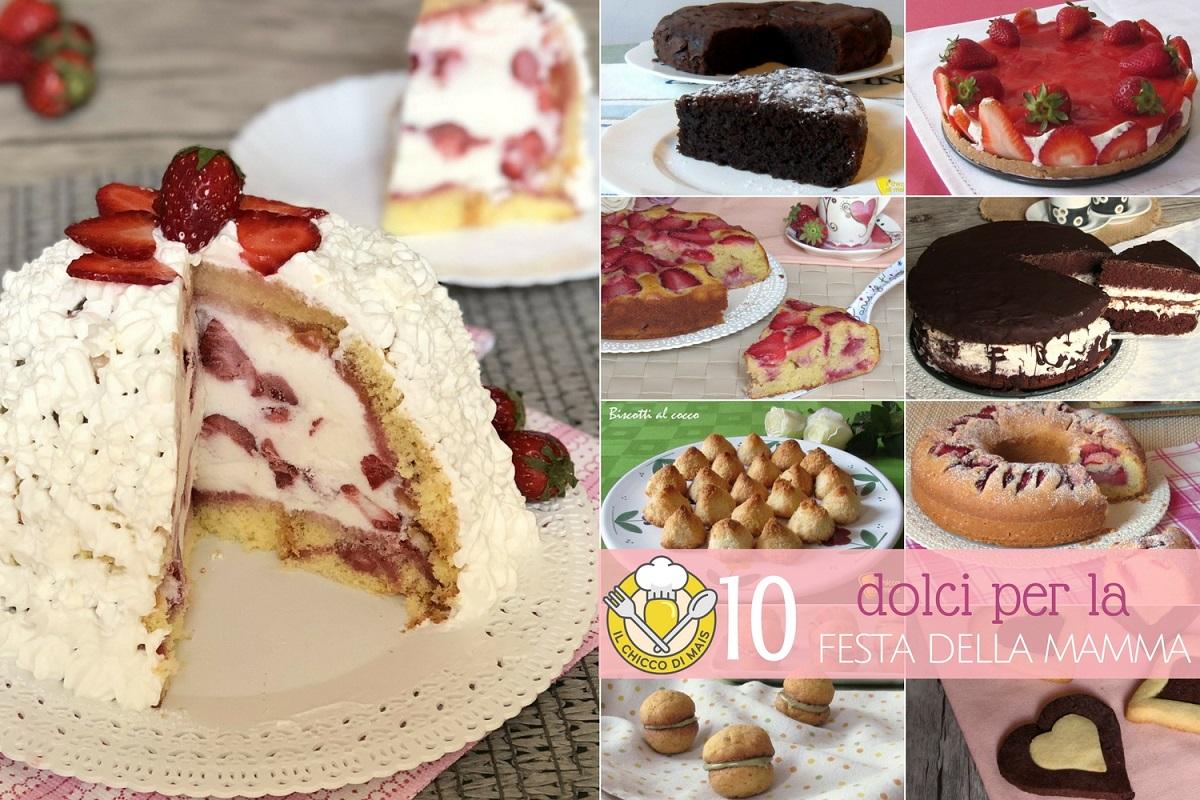 10 dolci per la festa della mamma ricette facili alle fragole al cioccolato torte ciambelle e biscotti per la mamma