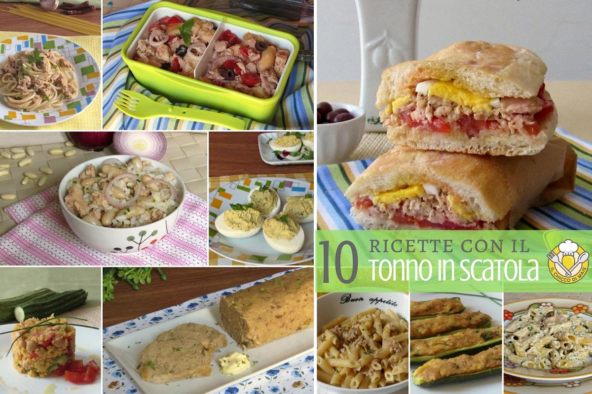 10 ricette con il tonno in scatola facili e veloci estive pasta secondi primi riso panini insalate
