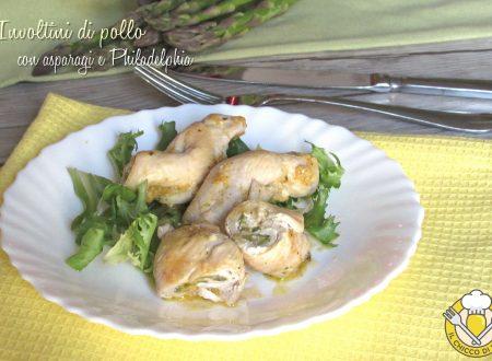 Involtini di pollo con asparagi e Philadelphia