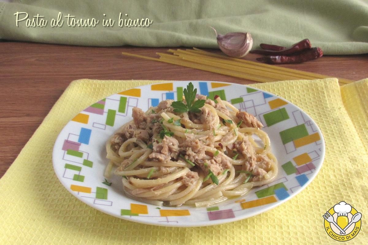 pasta al tonno in bianco spaghetti con il tonno senza pomodoro cremosi il chicco di mais