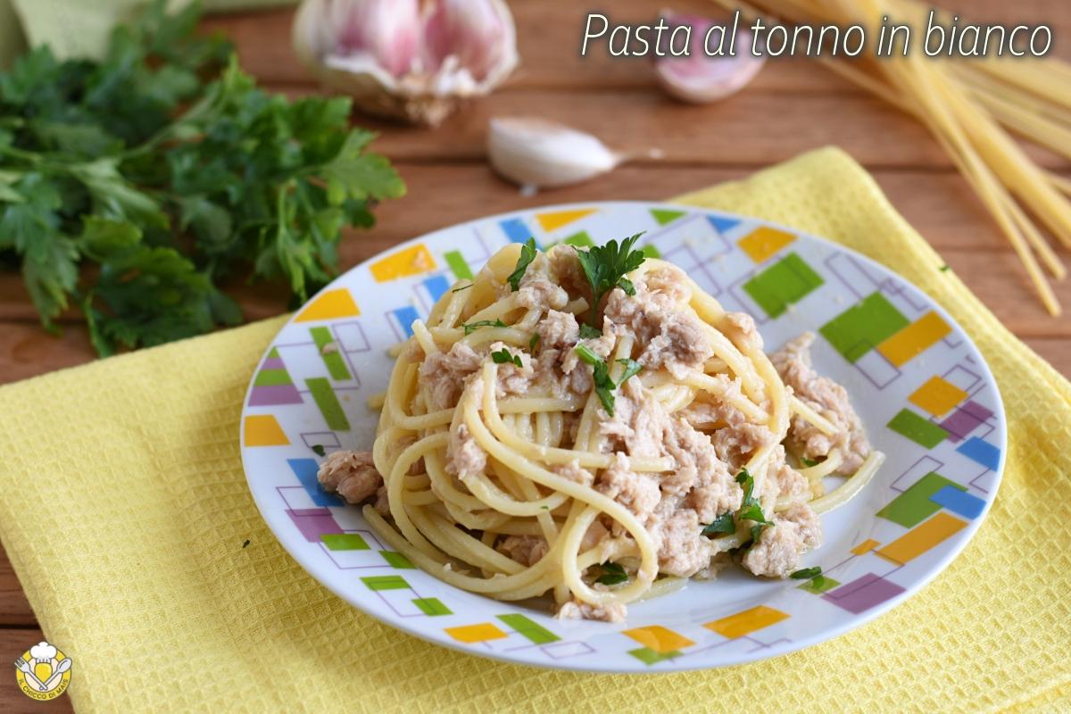Pasta Al Tonno In Bianco Ricetta Veloce Trucchi E Consigli Per Mantecarla