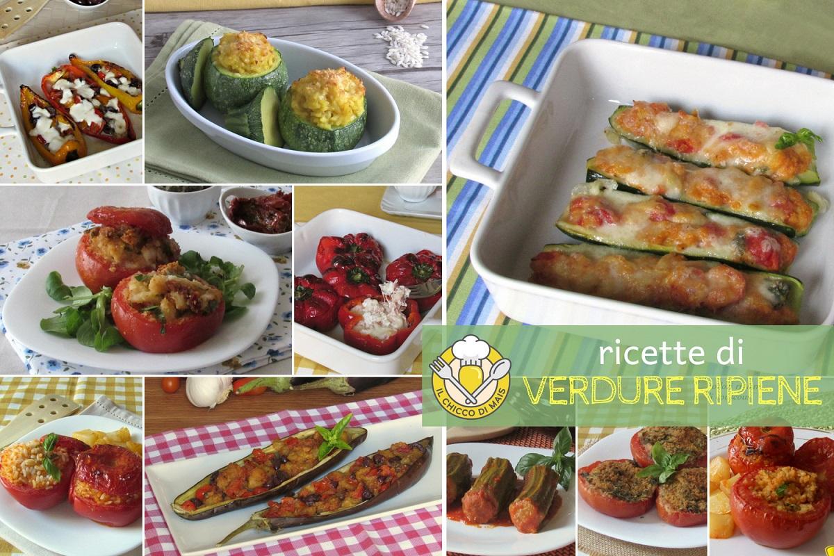 ricette di verdure ripiene semplici e sfiziose con verdure estive e invernali il chicco di mais