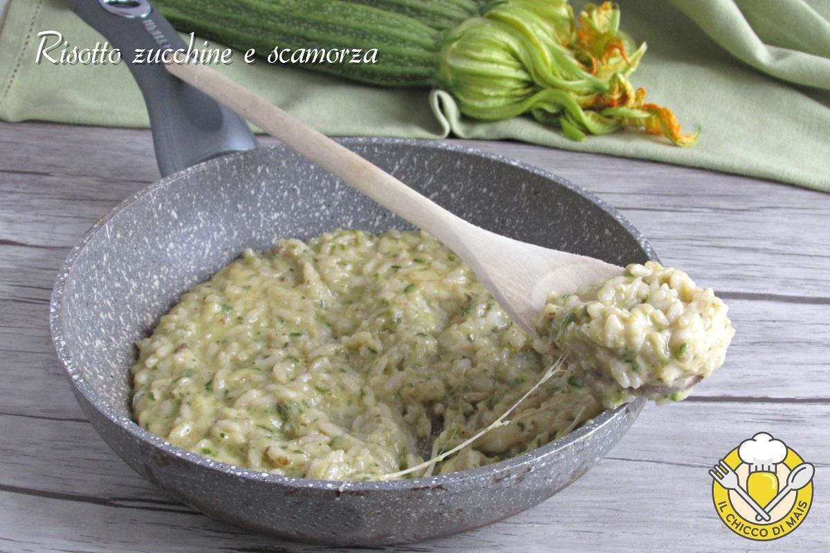 risotto zucchine e scamorza filante ricetta facile e veloce il chicco di mais