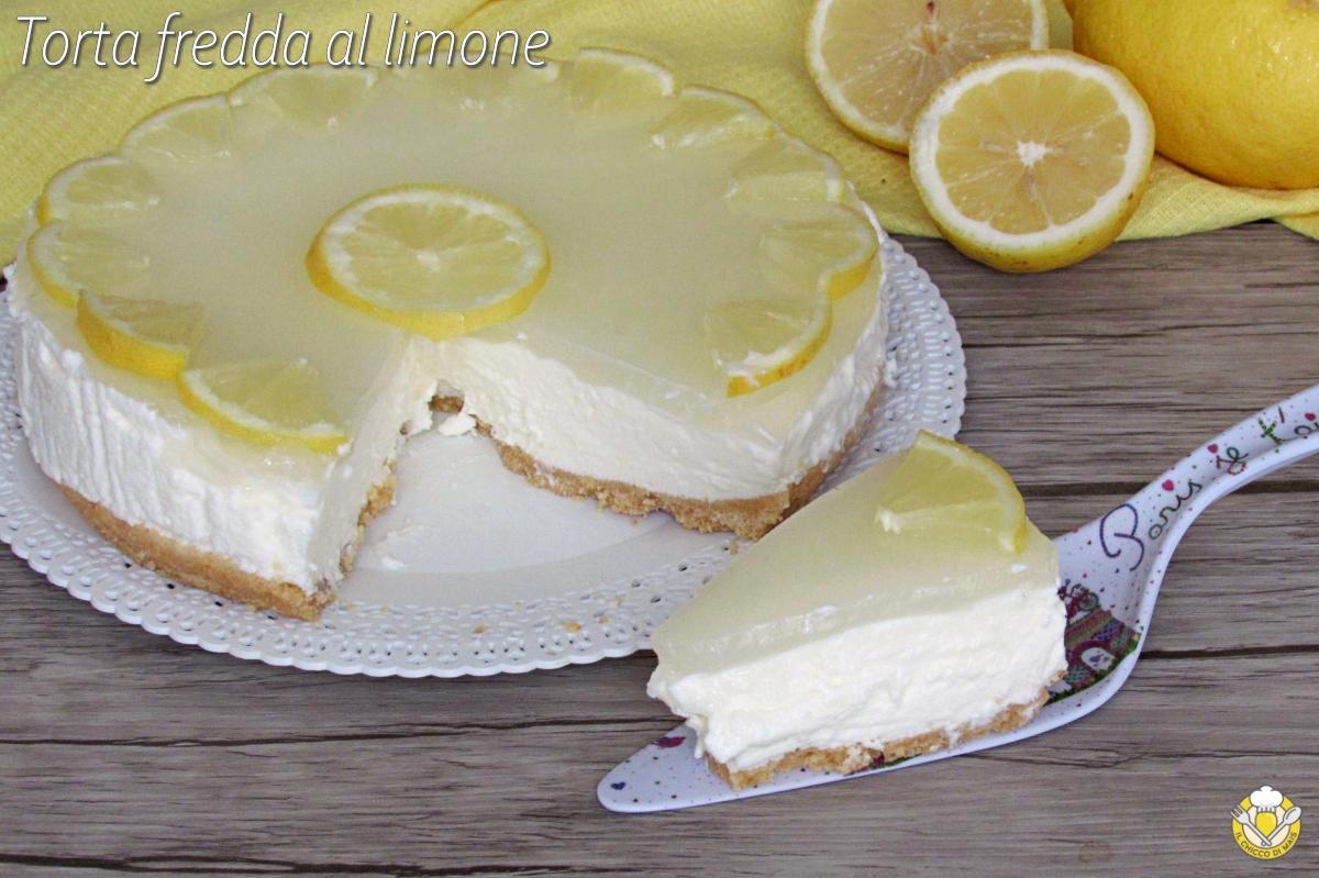 torta fredda al limone cheesecake al limone cremosa ricetta facile senza cottura il chicco di mais