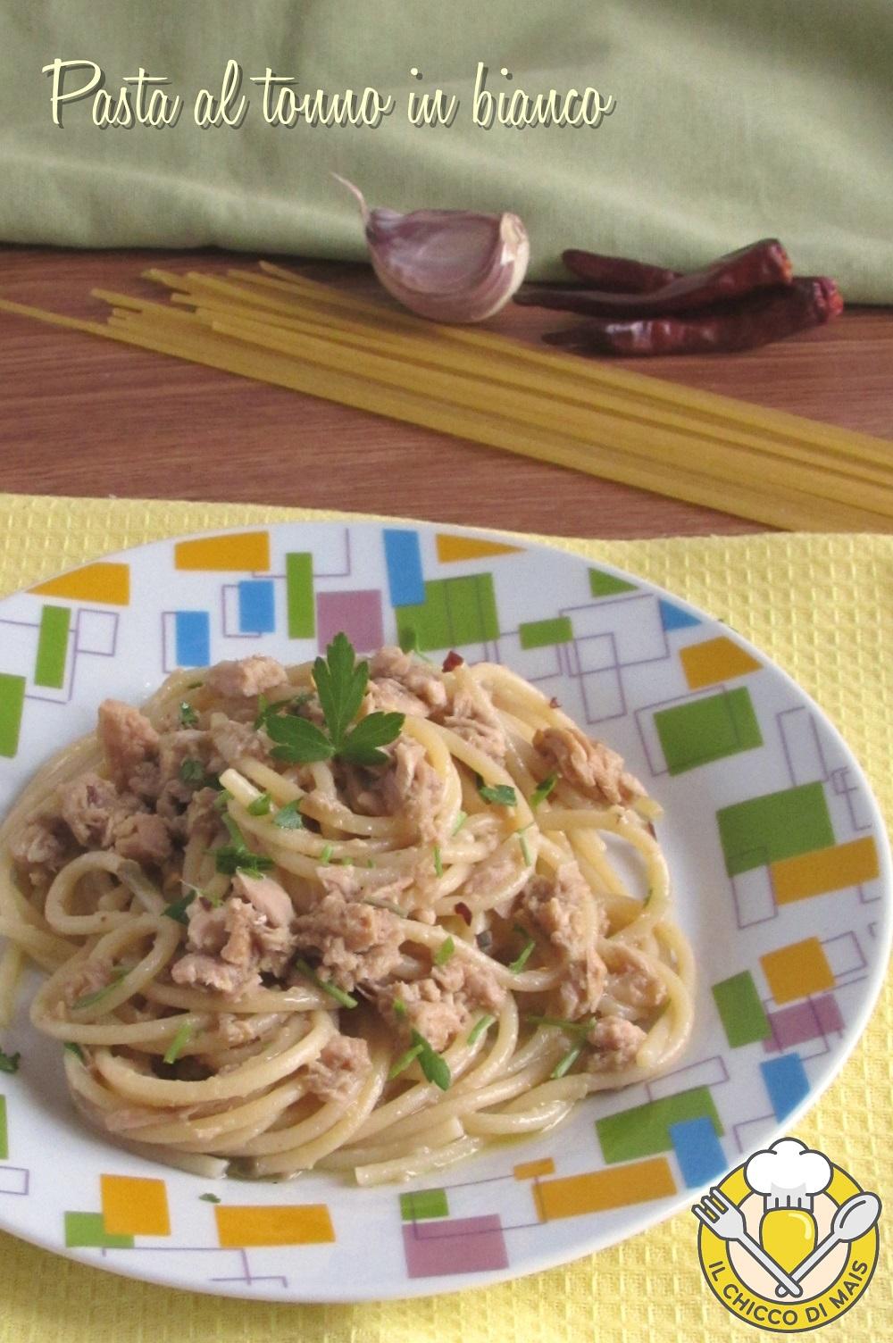 verticale_pasta al tonno in bianco spaghetti con il tonno senza pomodoro cremosi il chicco di mais