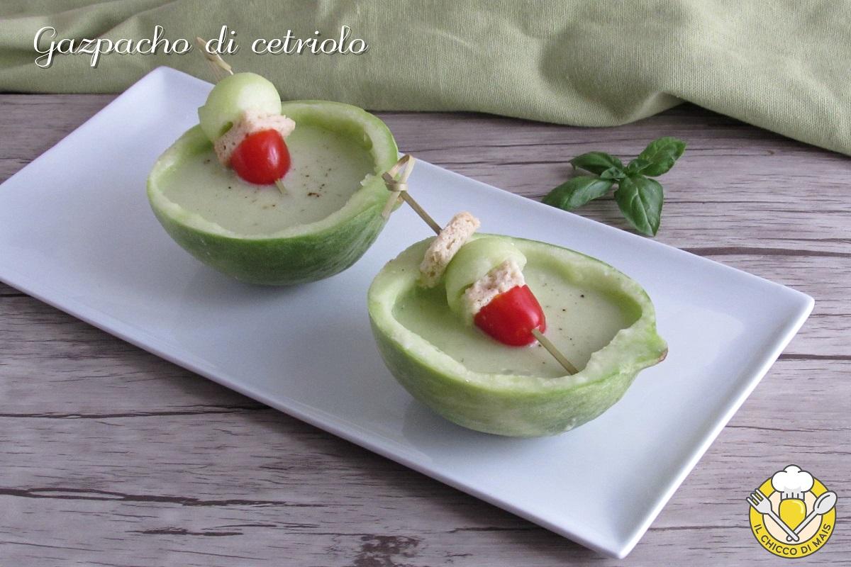gazpacho di cetriolo ricetta estiva zuppa fredda senza cottura facile e veloce il chicco di mais
