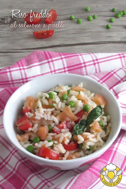 v_ Riso freddo al salmone e piselli ricetta estiva veloce e sfiziosa insalata di riso di pesce il chicco di mais