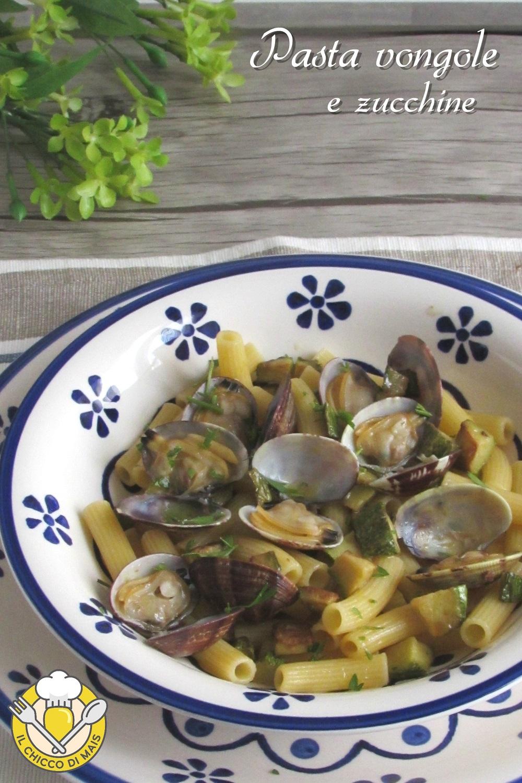 v_ pasta vongole e zucchine ricetta facile primo di pesce il chiccco di mais