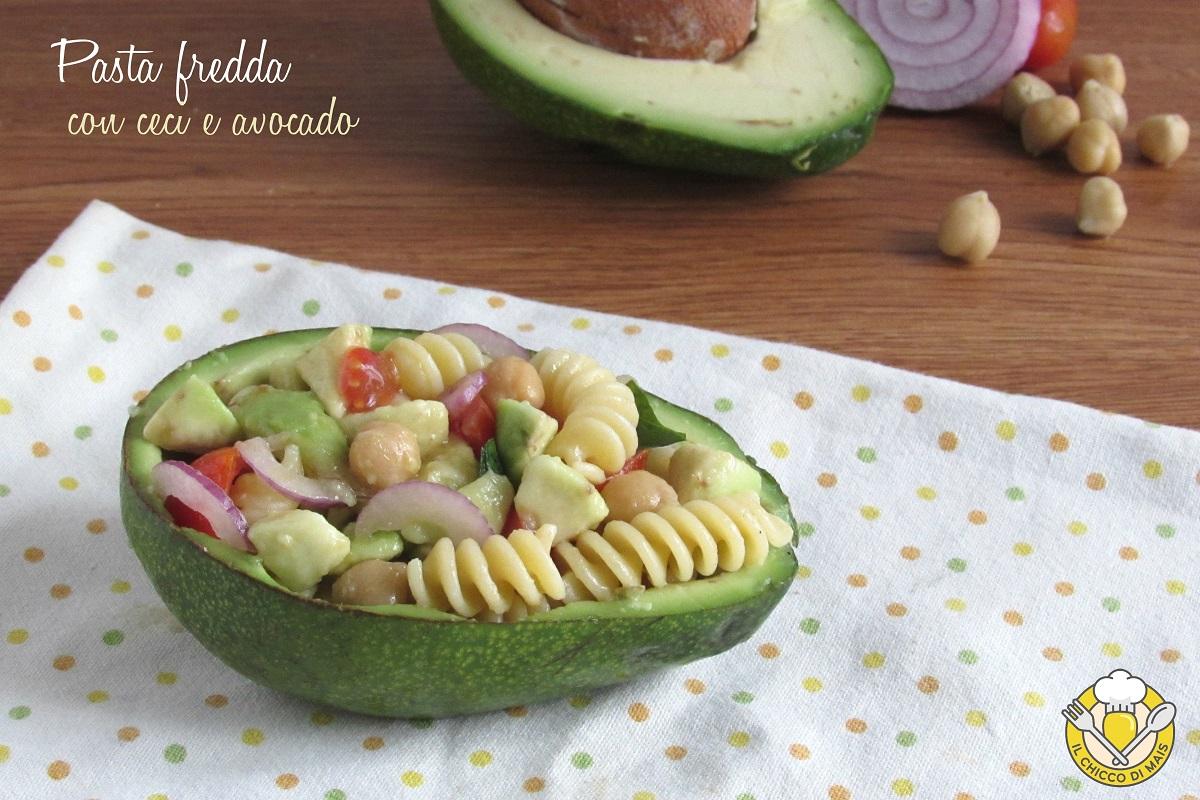 pasta fredda con ceci e avocado ricetta light vegan e vegetariana il chicco di mais