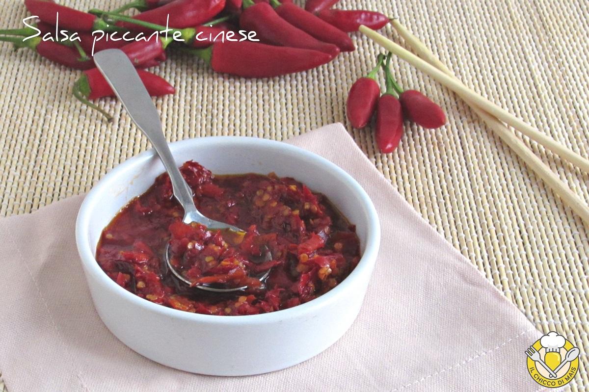 salsa piccante cinese e thailandese con peperoncino fresco tritato ricetta chili oil il chicco di mais