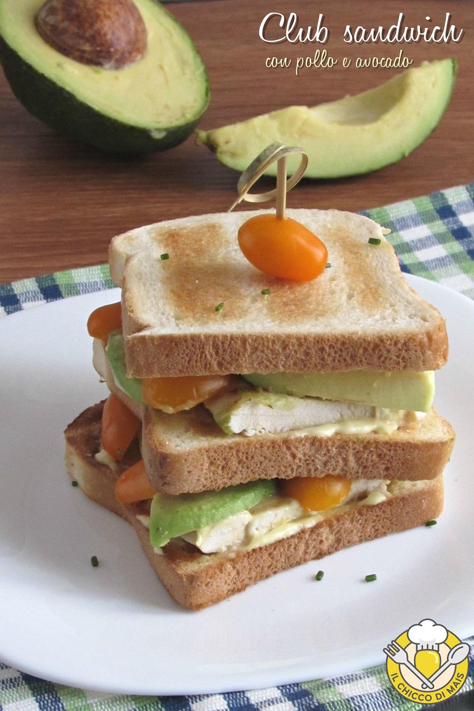 v_ club sandwich con pollo e avocado ricetta panino a tre strati leggero e gustoso il chicco di mais