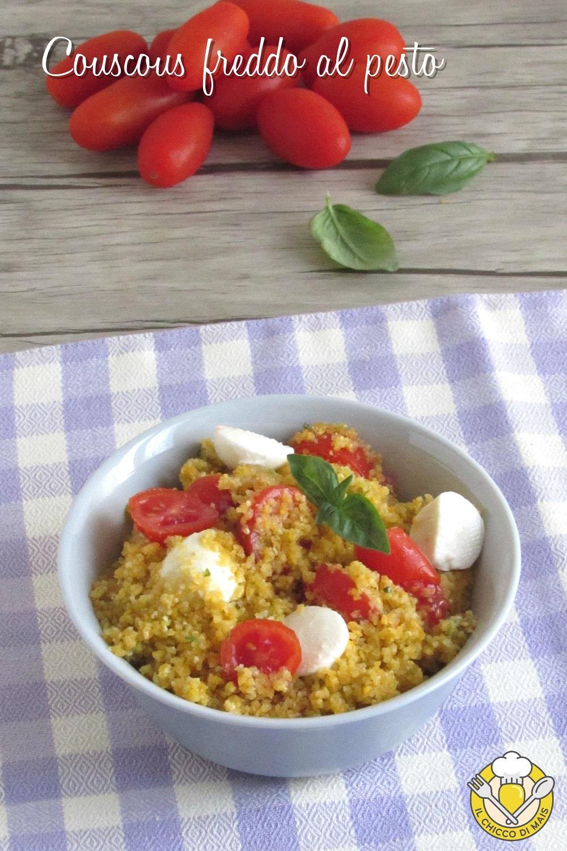 v_ couscous freddo al pesto con pomodoro e mozzarella ricetta insalata di couscous estiva il chicco di mais