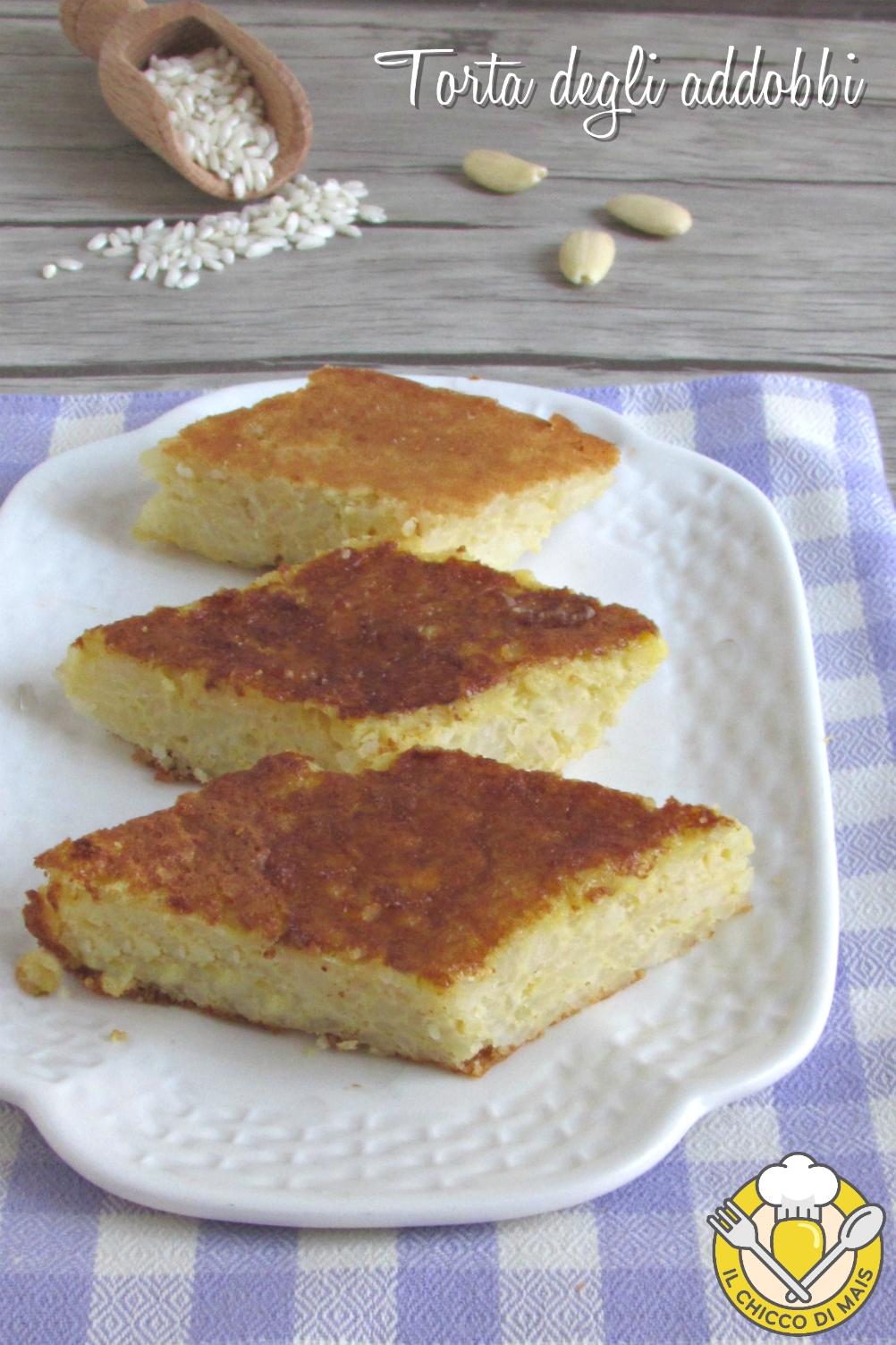 v_ torta degli addobbi o torta di riso emiliana bolognese ricetta originale dolce di riso senza farina il chicco di mais