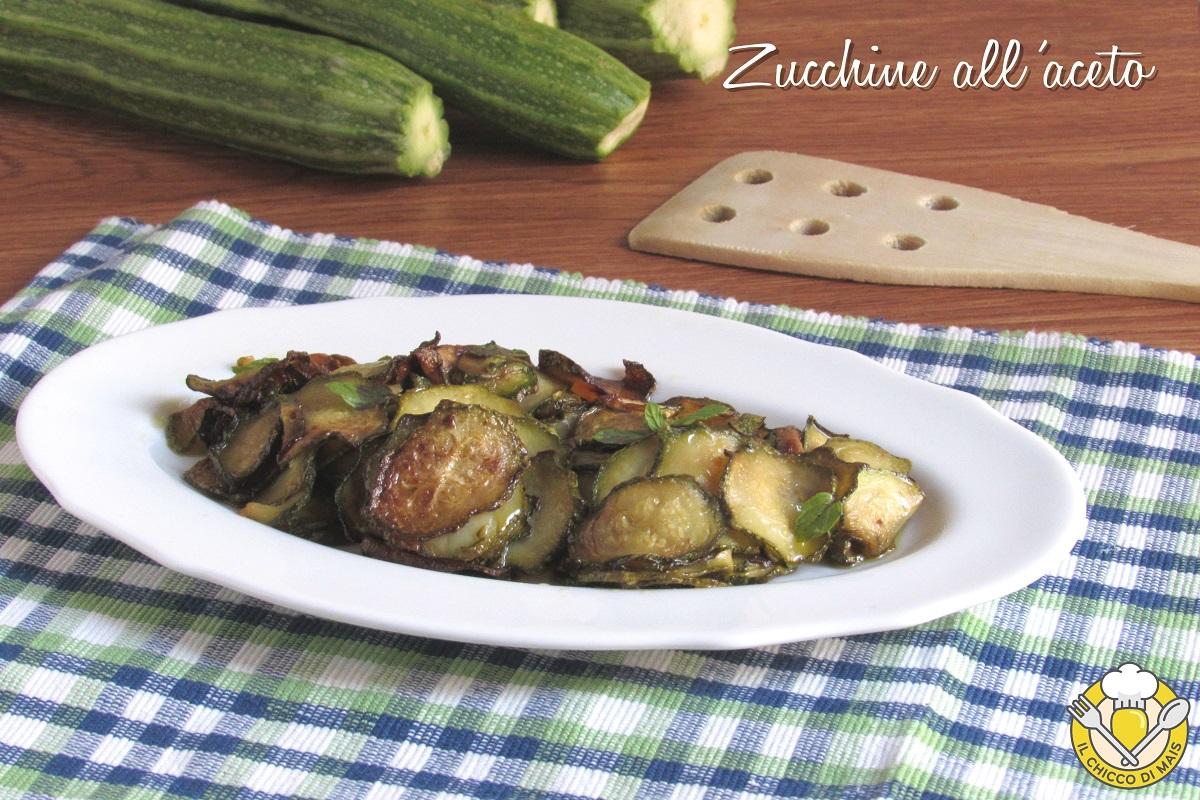zucchine all'aceto e menta non fritte ricetta contorno veloce con zucchine il chicco di mais