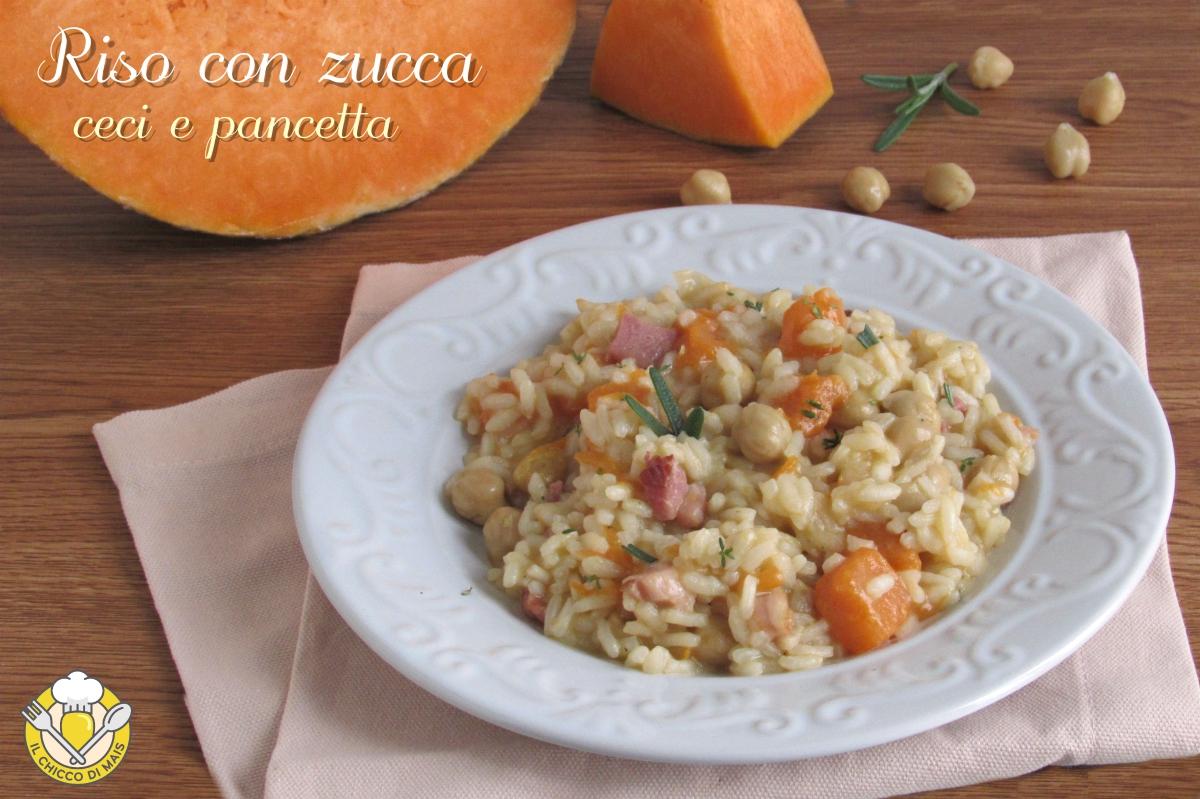 riso con zucca ceci e pancetta ricetta facile autunnale risotto senza burro il chicco di mais