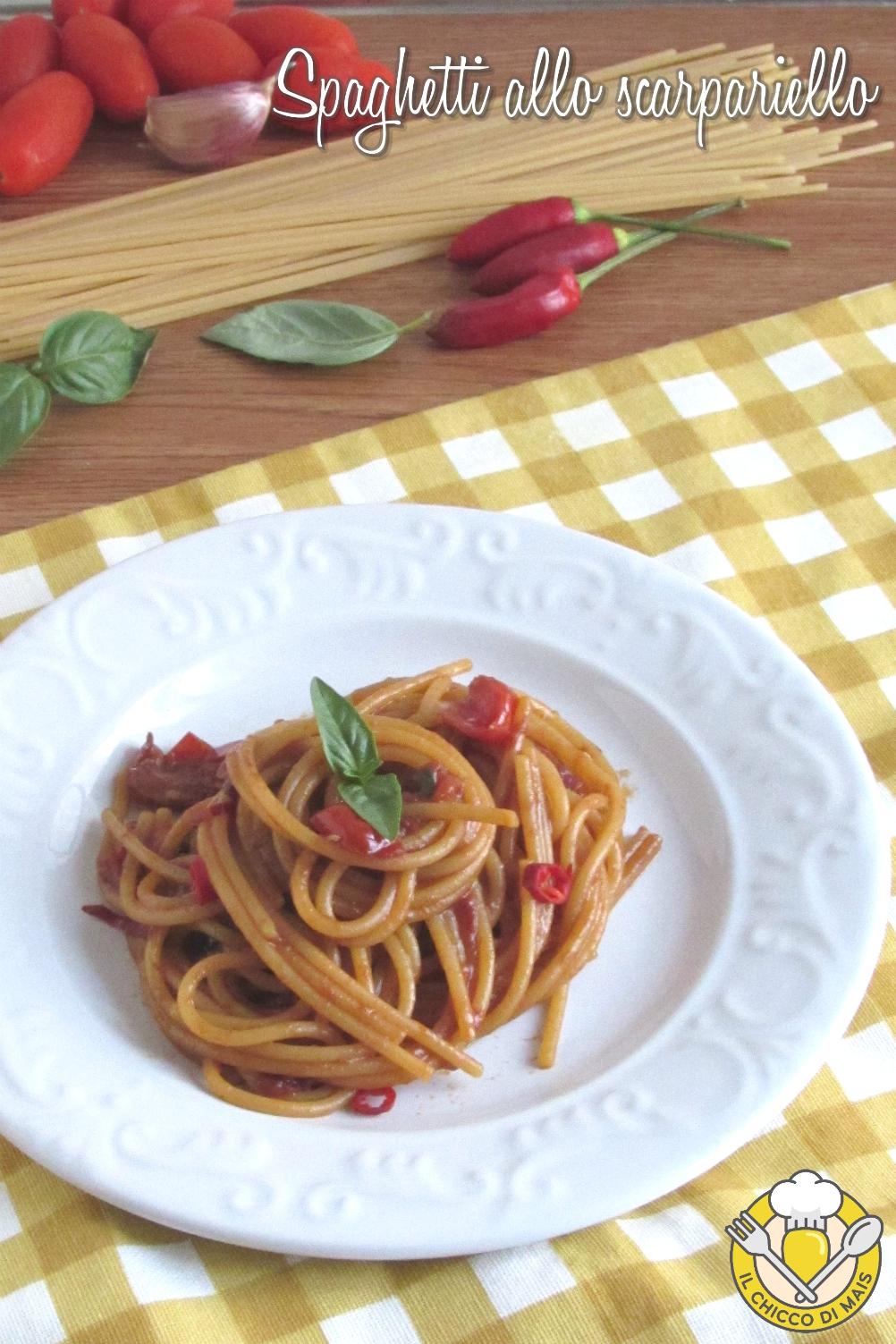 v_ spaghetti allo scarpariello ricetta tradizioinale napoletana con pomodorini parmigiano pecorino il chicco di mais