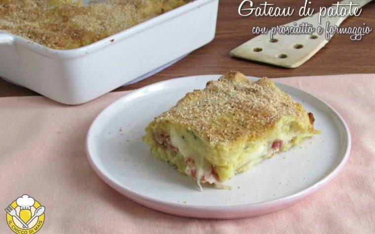 Gateau di patate con prosciutto e formaggio