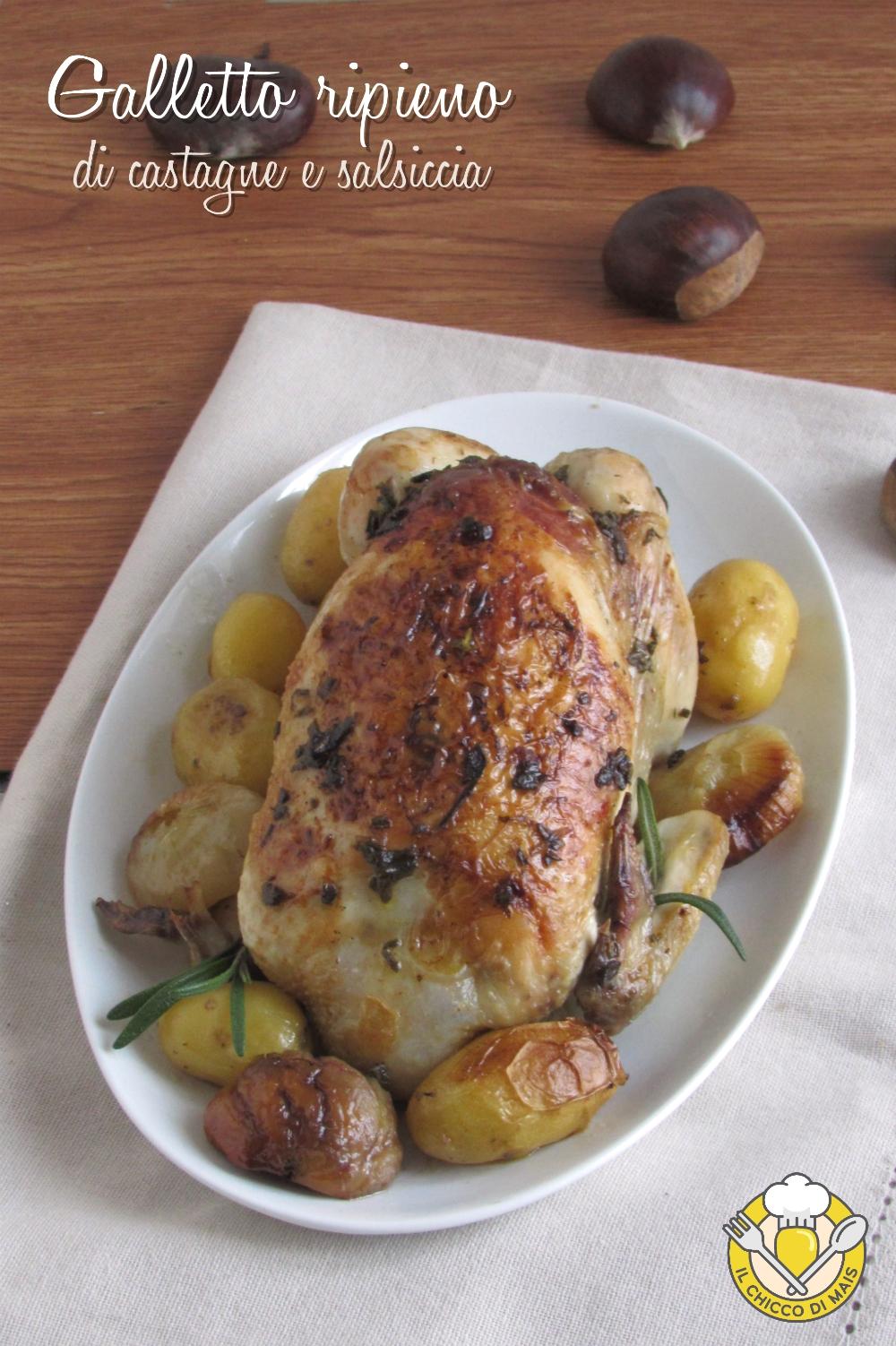 V_ Galletto ripieno di castagne e salsiccia ricetta pollo ripieno dorato morbido il chicco di mais