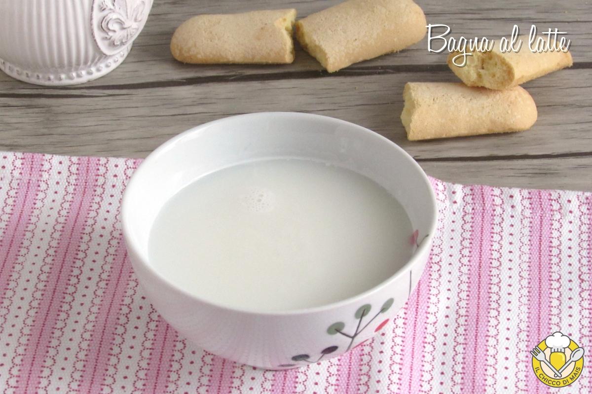bagna al latte per torte e tiramisù ricetta facile bagna analcolica alla vaniglia cioccolato cannella limone arancioa o altro il chicco di mais