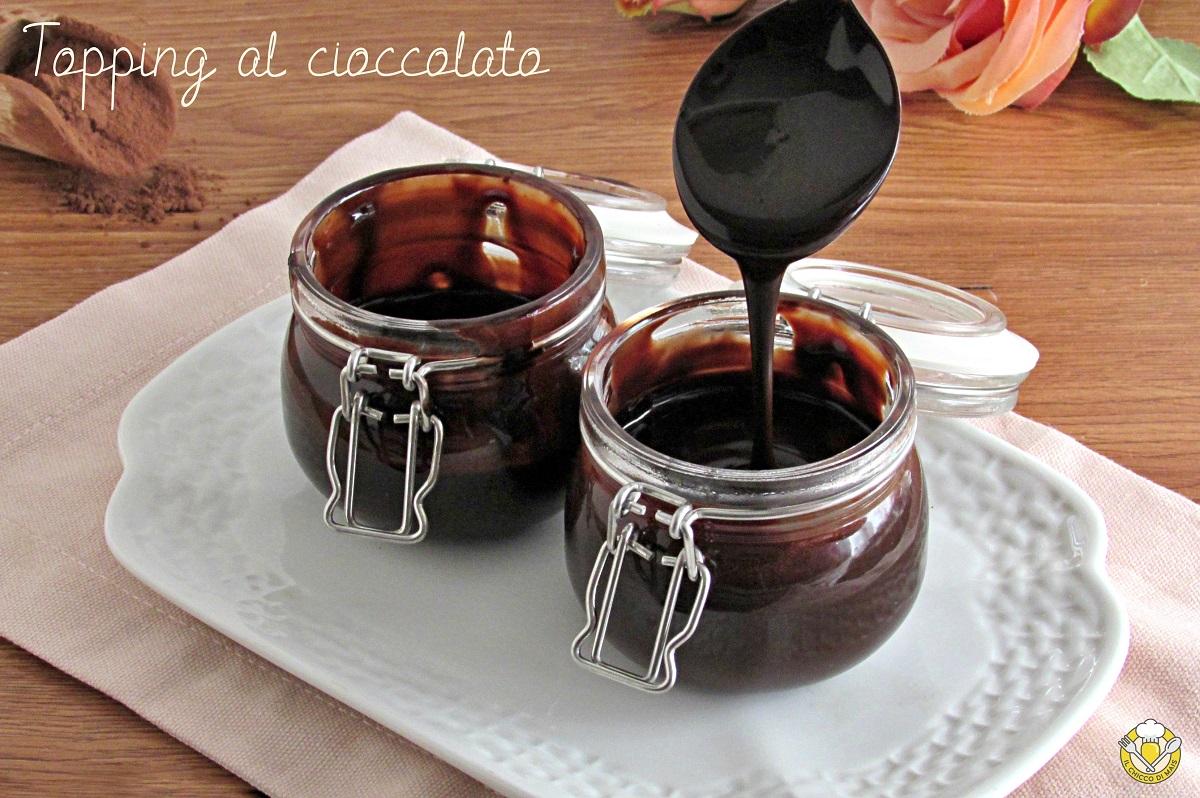 topping al cioccolato per panna cotta budino gelato cheesecake ricetta facile e veloce salsa al cacao fluida il chicco di mais
