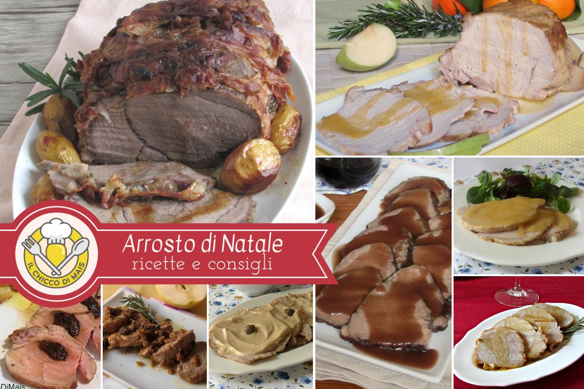 Arrosto di Natale ricette e consigli per la cottura e i tagli da usare per arrosto di vitello maiale manzo al forno o in pentola