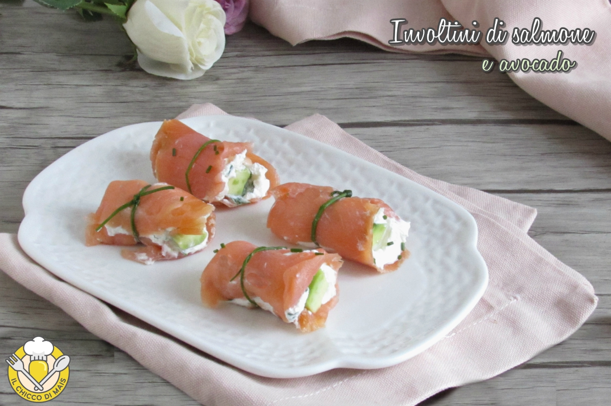 involtini di salmone e avocado ricetta antiipasto raffinato facile veloce elegante il chicco di mais