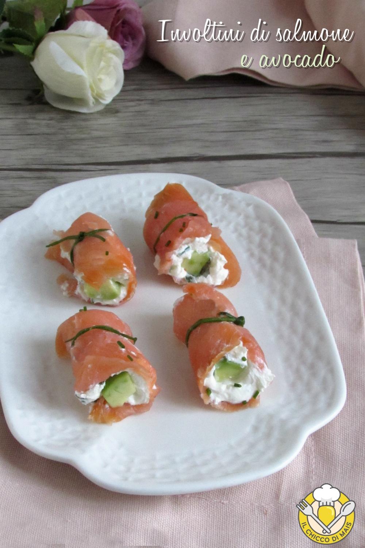 v_ involtini di salmone e avocado ricetta antiipasto raffinato facile veloce elegante il chicco di mais
