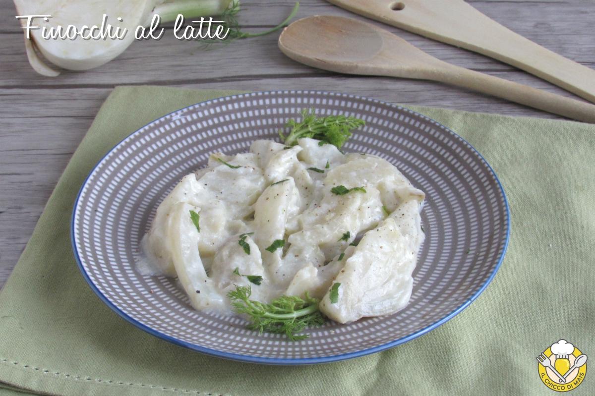 Finocchi al latte in padella ricetta finocchi light cremosi leggeri il chicco di mais