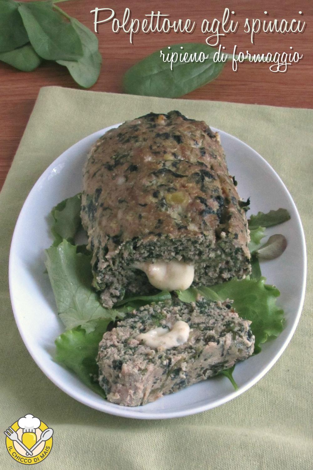 v_ Polpettone agli spinaci ripieno di formaggio filante ricetta facile gustosa il chicco di mais