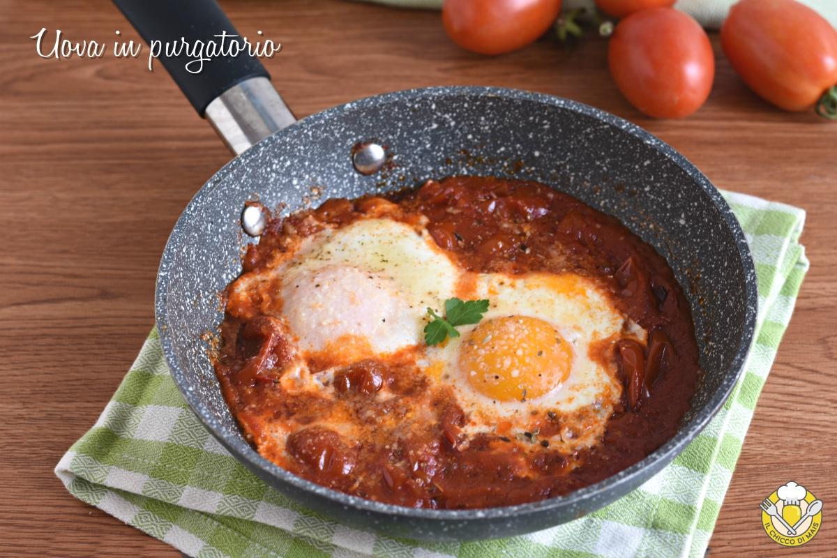 or_ uova in purgatorio ricetta salvacena uova in padella con pomodoro e formaggio il chicco di mais