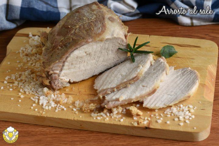arrosto al sale di maiale vitello manzo tacchino ricetta facile tempi di cottura il chicco di mais