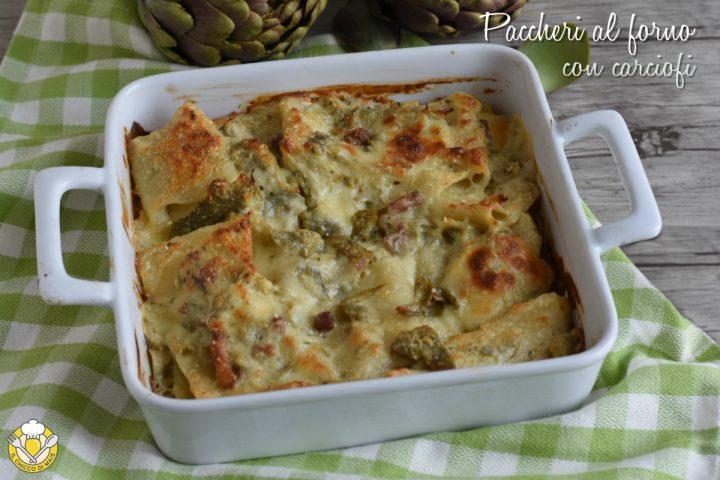 paccheri al forno con carciofi e pancetta ricetta pasta al forno in bianco facile gustosa il chicco di mais