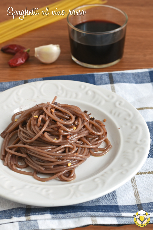 v_ spaghetti al vino rosso aglio olio peperoncino ricetta pasta facile veloce economica il chicco di mais