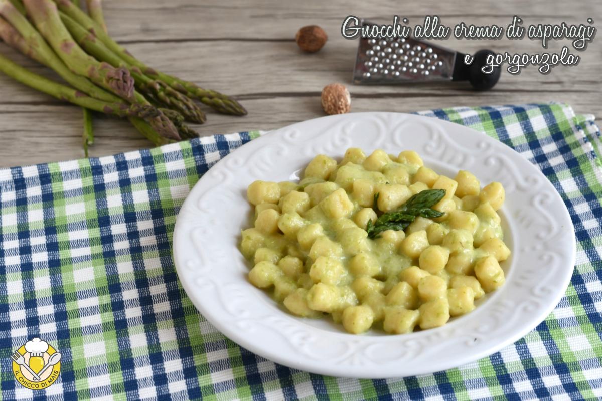 gnocchi con crema di asparagi e gorgonzola ricetta facile gnocchi cremosi vegetariani il chicco di mais