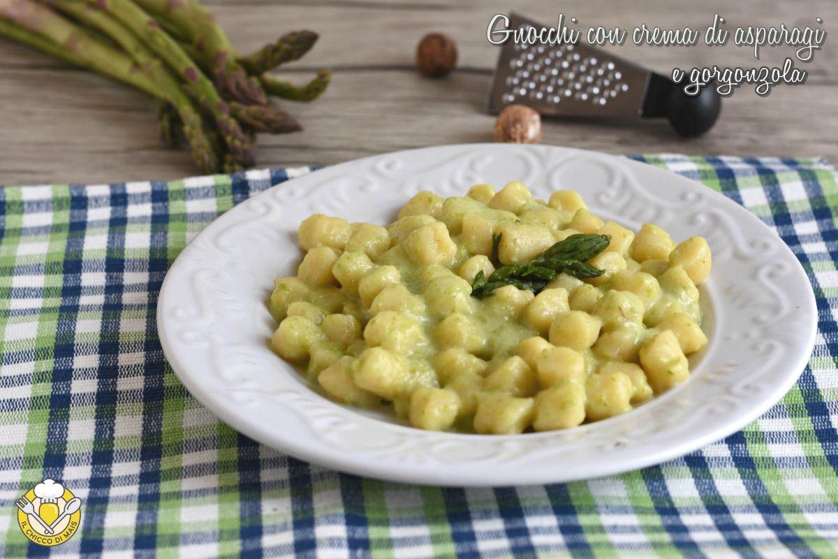 or_ gnocchi con crema di asparagi e gorgonzola ricetta facile gnocchi cremosi vegetariani il chicco di mais
