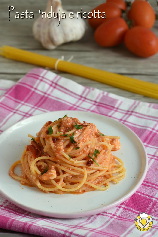 v_ Pasta 'nduja e ricotta ricetta calabrese facile e veloce il chiccco di mais