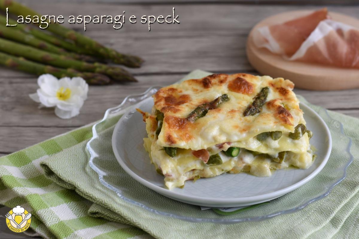 Ricetta Lasagne Bianche.Lasagne Asparagi E Speck Ricetta Lasagne Bianche Facili Il Chicco Di Mais