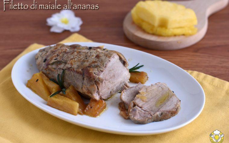 Filetto di maiale all'ananas