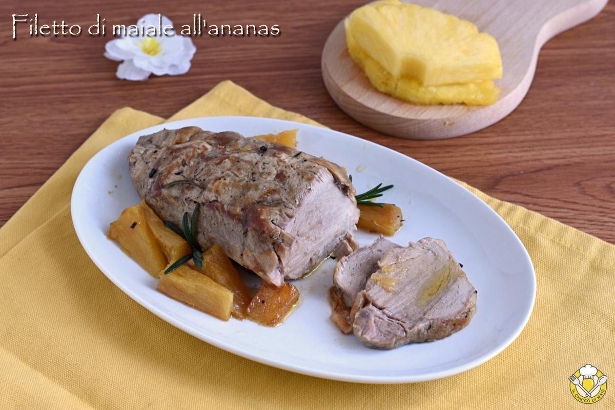 or_ filetto di maiale all'ananas ricetta in pentola tradizionale o nella slow cooker il chicco di mais