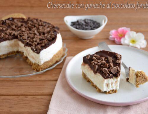 Cheesecake fredda con ganache al cioccolato fondente
